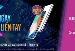 Cơ hội trúng iPhone X và 01 năm miễn phí F-Secure cho người dùng FiberVNN