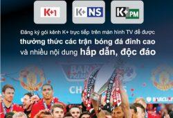 Sự kiện thể thao phát sóng trực tiếp của gói kênh K+ trong tháng 3/2019