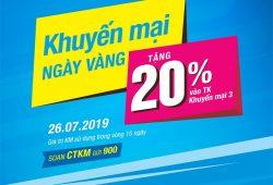 VinaPhone tặng 20% giá trị nạp cho TB trả trước trong Ngày Vàng 26/07/2019