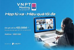 VNPT ưu đãi dịch vụ họp từ xa giúp doanh nghiệp chống dịch bệnh