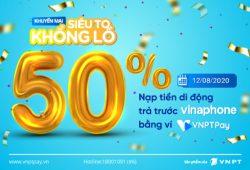 Siêu to khổng lồ 50% nạp tiền di động trả trước VinaPhone